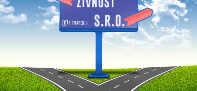 S.R.O. vs živnosť?
